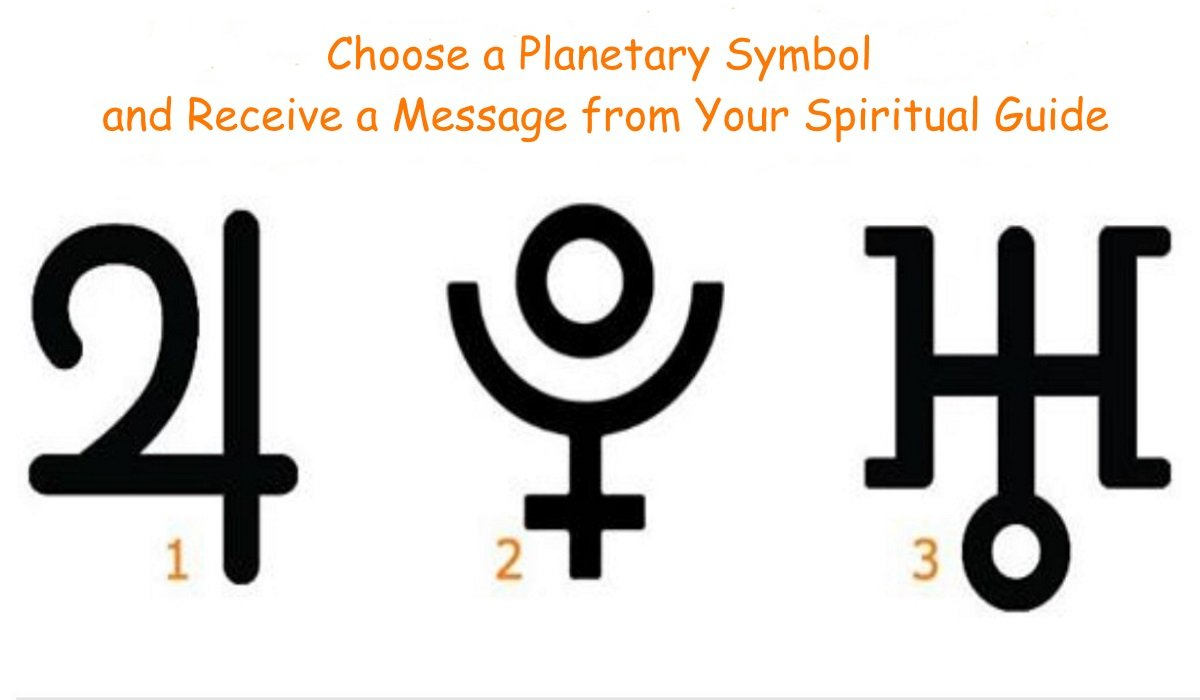 Choose a Planetary Symbol and Receive a Message from Your Spiritual Guide