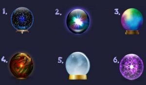 What Does the Rest of the Year Reserve For You? Choose Your Favorite Crystal Ball and Find Out!