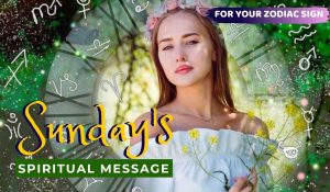 Today's Spiritual Message for Your Zodiac Sign! December 29, 2019