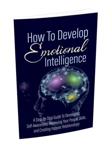Develop Emotional Intelligence