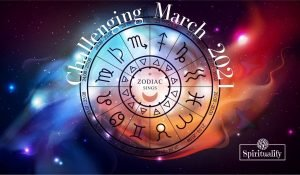 These 3 Zodiac Signs Will Have a Challenging March 2021