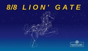 Activation of Lion's Gate Portal 8/8/2021: It's Time to Shine